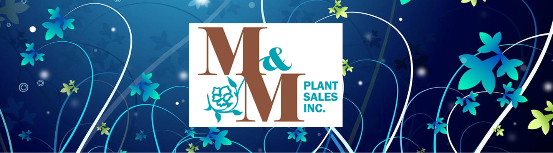 M&M Plant Sales